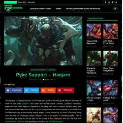 Pyke Support Guide Season 10