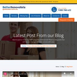 Your Ultimate Moving With Kids Checklist - Better Removalists Gold Coast