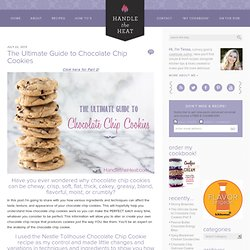 Handle the Heat The Ultimate Guide to Chocolate Chip Cookies