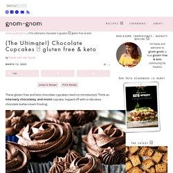 (The Ultimate!) Keto Chocolate Cupcakes - gnom-gnom