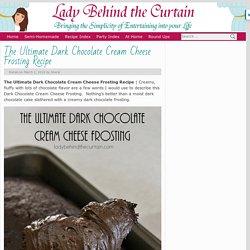 The Ultimate Dark Chocolate Cream Cheese Frosting Recipe