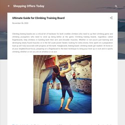 Ultimate Guide for Climbing Training Board