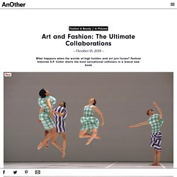 Art and Fashion: The Ultimate Collaborations