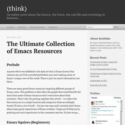 The Ultimate Collection of Emacs Resources - (think)