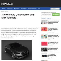 The Ultimate Collection of 3DS Max Tutorials