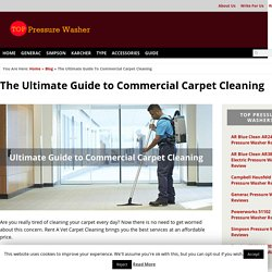 The Ultimate Guide to Commercial Carpet Cleaning