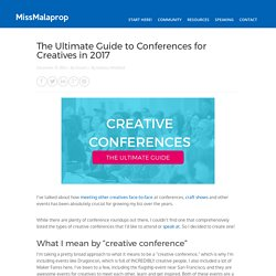 The Ultimate Guide to Conferences for Creatives in 2017