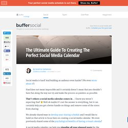The Ultimate Guide To Creating Your Social Media Calendar