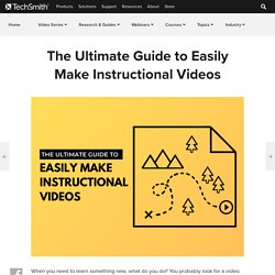 The Ultimate Guide to Easily Make Instructional Videos