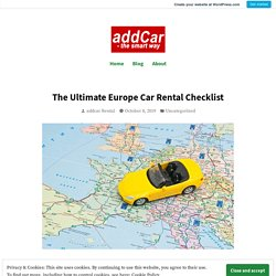 The Ultimate Europe Car Rental Checklist