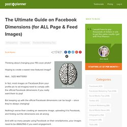The Ultimate Guide on Facebook Dimensions (for ALL Page & Feed Images)