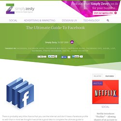 The ultimate Guide to facebook with lists, tips and tricks to improve your use