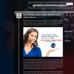 Your Ultimate Guide to Make Ultimate Use of Gmail Features