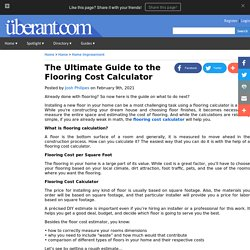 The Ultimate Guide to the Flooring Cost Calculator