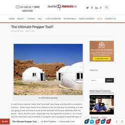 The Ultimate Prepper Tool? - Frontier Properties USA