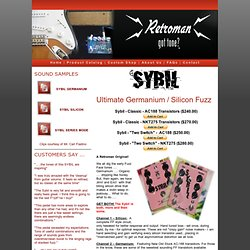 Sybil - The Ultimate Germanium and Silicon Fuzz