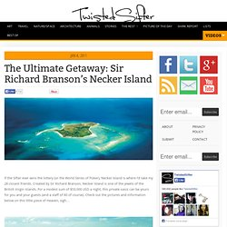 The Ultimate Getaway: Sir Richard Branson's Necker Island