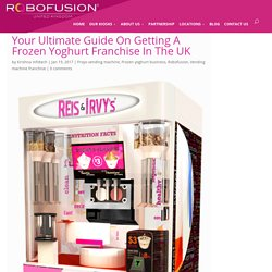 Get A Frozen Yoghurt Franchise In The UK