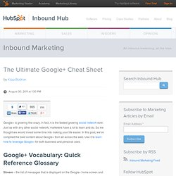 The Ultimate Google+ Cheat Sheet