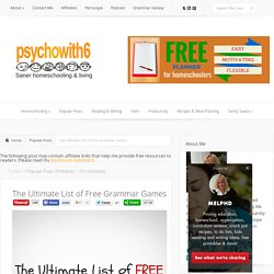 The Ultimate List of Free Grammar Games - Psychowith6