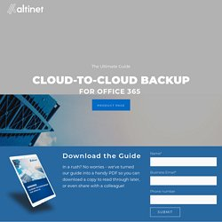 The Ultimate Guide to Cloud-to-Cloud Backup