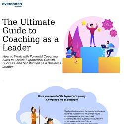 Ultimate Guide To Coaching As A Leader