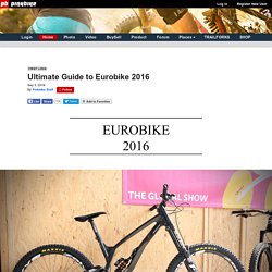 Ultimate Guide to Eurobike 2016
