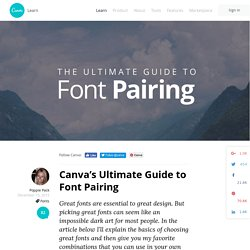 The Ultimate Guide to Font Pairing