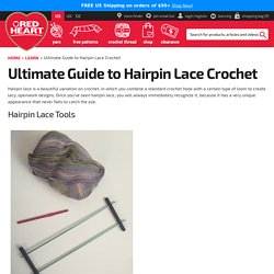 Ultimate Guide to Hairpin Lace Crochet