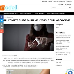 An Ultimate Guide on Hand Hygiene During COVID-19
