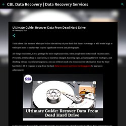 Ultimate Guide: Recover Data From Dead Hard Drive