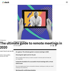 The ultimate guide to remote meetings in 2020