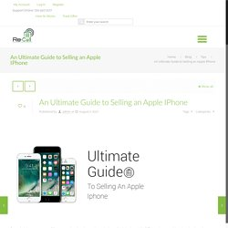 An Ultimate Guide to Selling an Apple IPhone