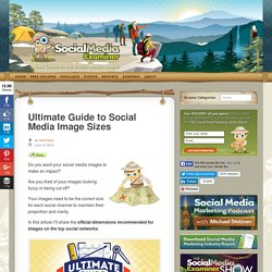 Ultimate Guide to Social Media Image Sizes : Social Media Examiner