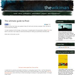 The ultimate guide to Prezi « thewikiman