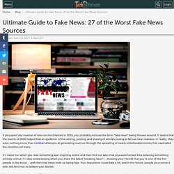 Ultimate Guide to Fake News: 27 of the Worst Fake News Sources