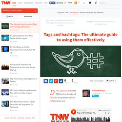 The Ultimate Guide to Using Tags and Hashtags Effectively