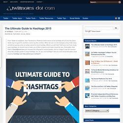 The Ultimate Guide to Hashtags 2015
