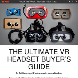 The ultimate VR headset buyer's guide