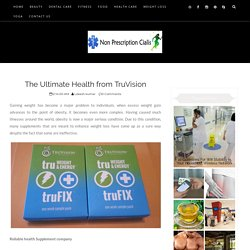 The Ultimate Health from TruVision
