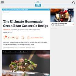 The Ultimate Homemade Green Bean Casserole Recipe