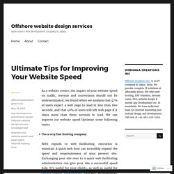 Ultimate Tips for Improving Your Website Speed – Offshore website design services