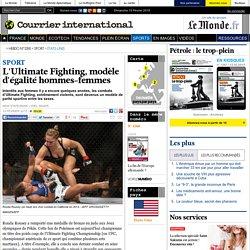 L'Ultimate Fighting, modèle d'égalité hommes-femmes
