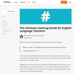 The Ultimate Hashtag Guide for English Language Teachers