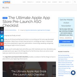 The Ultimate Apple App Store Pre-Launch ASO Checklist - Mobile Action