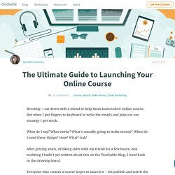 The Ultimate Guide to Launching Your Online Course