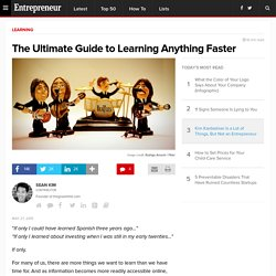 The Ultimate Guide to Learning Anything Faster