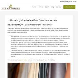 Ultimate guide to leather furniture repair - Austin Furniture Repair