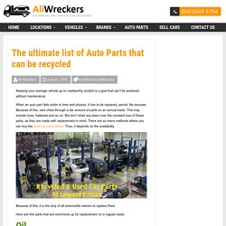 The ultimate list of Auto Parts that can be recycled -