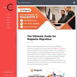 The Ultimate Guide for Magento Migration